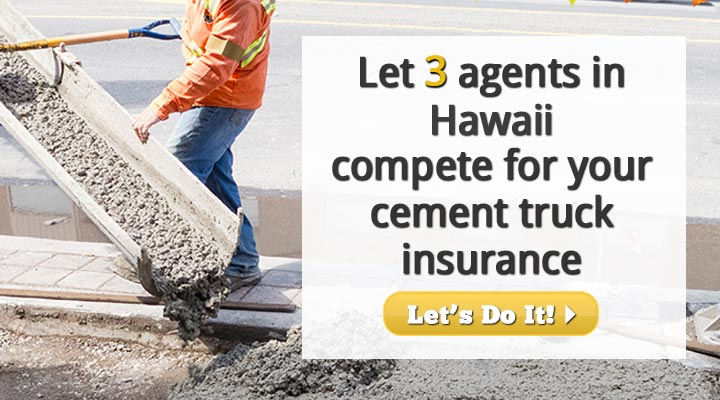 Hawaii Cement Truck Insurance Quotes