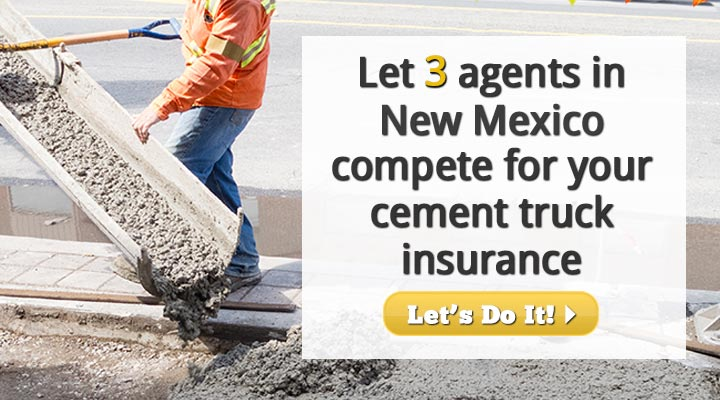 New Mexico Cement Truck Insurance Quotes