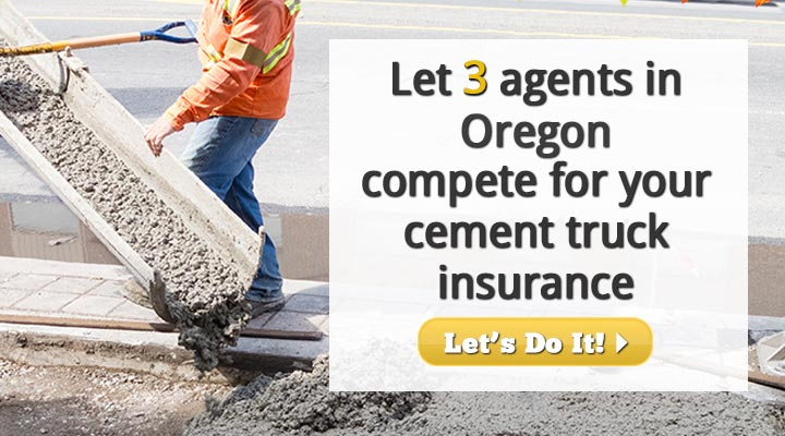 Oregon Cement Truck Insurance Quotes